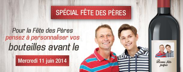 Fête des pères 2014 : bouteille et coffret vin personnalisé